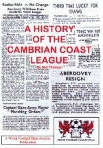 A History of the Cambrian Coast League