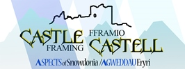 Fframio Castell / Castle Framing